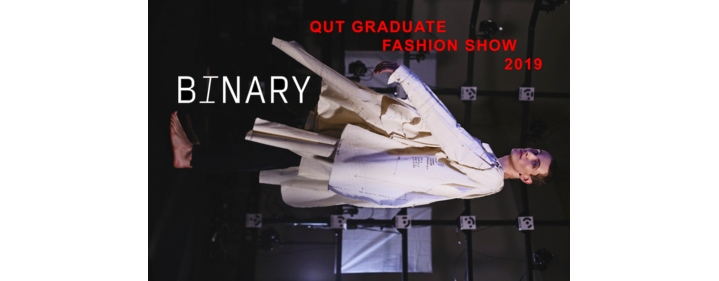 BINARY 2019 Fashion Grad Show - The Block, Creative Industries Precinct, Kelvin Grove - Tickets