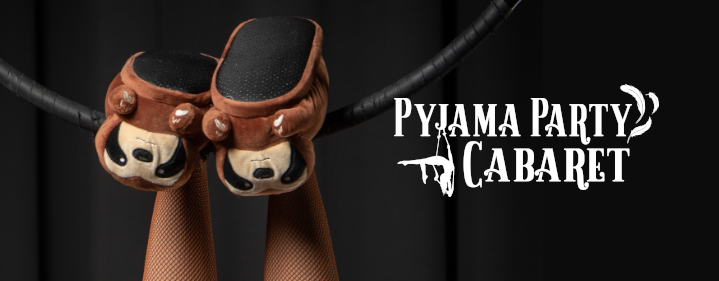 Pyjama Party Cabaret - Judith Wright Centre of Contemporary Arts - Tickets