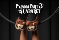 Pyjama Party Cabaret