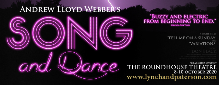Song and Dance - Roundhouse Theatre - Tickets