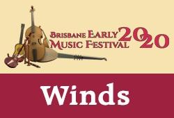 WINDS - Brisbane Early Music Festival