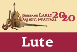 LUTES - Brisbane Early Music Festival