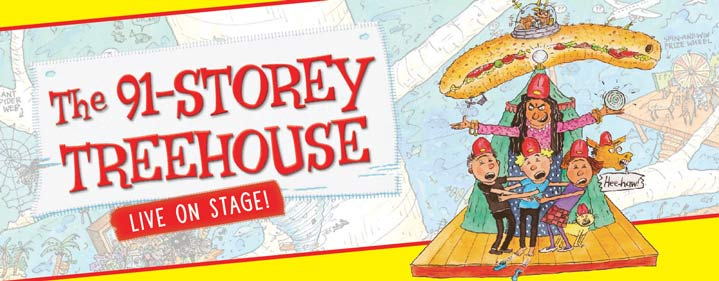 The 91-Storey Treehouse - QUT Gardens Theatre - Tickets